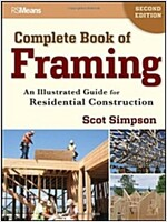 Complete Book of Framing: An Illustrated Guide for Residential Construction (Paperback, 2)