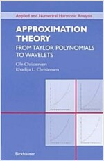 Approximation Theory: From Taylor Polynomials to Wavelets (Paperback, 6)