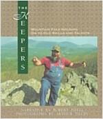 [중고] The Keepers: Mountain Folk Holding on to Old Skills and Talents (Paperback)
