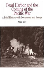 Pearl Harbor and the Coming of the Pacific War: A Brief History with Documents and Essays (Paperback)