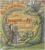 Sir Cumference and the Dragon of Pi (Paperback)