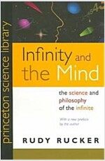 Infinity and the Mind: The Science and Philosophy of the Infinite (Paperback, Revised)