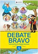 Debate Bravo 1 : Student Book (Paperback+CD)