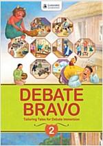 Debate Bravo 2 : Student Book (Paperback+CD)