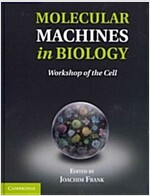 Molecular Machines in Biology : Workshop of the Cell (Hardcover)