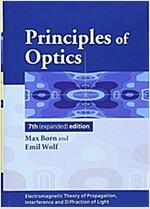 Principles of Optics : Electromagnetic Theory of Propagation, Interference and Diffraction of Light (Hardcover, 7 Revised edition)