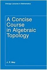A Concise Course in Algebraic Topology (Paperback, 2)