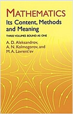 Mathematics: Its Content, Methods and Meaning (Paperback)