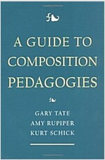 A Guide to Composition Pedagogies (Paperback)