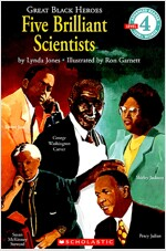 Scholastic Reader Level 4: Great Black Heroes: Five Brilliant Scientists: Five Brilliant Scientists (Level 4)                                          (Paperback)