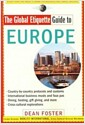 [중고] The Global Etiquette Guide to Europe: Everything You Need to Know for Business and Travel Success (Paperback)