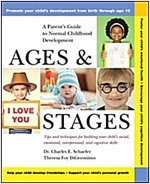 Ages and Stages: A Parent's Guide to Normal Childhood Development (Paperback)