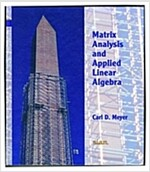 Matrix Analysis and Applied Linear Algebra Book and Solutions Manual [With CDROM] (Hardcover)
