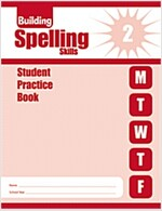 Building Spelling SKills Grade 2 : Student Practice Book