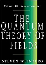 The Quantum Theory of Fields: Volume 3, Supersymmetry (Paperback)