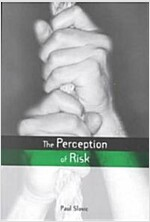 The Perception of Risk (Paperback)