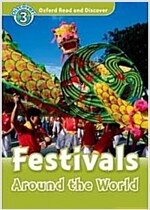 Oxford Read and Discover: Level 3: Festivals Around the World (Paperback)