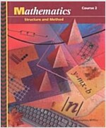 Mathematics: Structure and Method (Hardcover, Course 2)