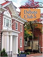 Debate Club 2 (Paperback + Audio CD)