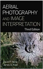 Aerial Photography and Image Interpretation (Hardcover, 3rd Edition)