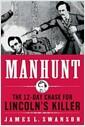 [중고] Manhunt: The 12-Day Chase for Lincoln's Killer (Hardcover, Deckle Edge)