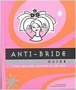 [중고] Anti-Bride Guide (Hardcover, Spiral)