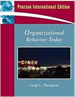 Organizational Behavior Today (Paperback / International Ed.)