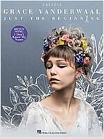 Grace Vanderwaal - Just the Beginning (Paperback)