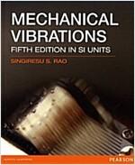 Mechanical Vibrations SI Version (Paperback)