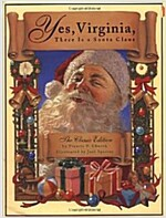 Yes, Virginia, There Is a Santa Claus: The Classic Edition (Hardcover)