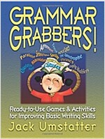 Grammar Grabbers!: Ready-To-Use Games and Activities for Improving Basic Writing Skills (Paperback)