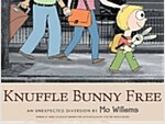 Knuffle Bunny Free: An Unexpected Diversion (Paperback)