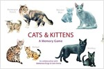 Cats & Kittens : A Memory Game (Cards)