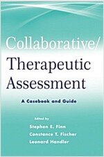 A Collaborative Therapeutic Assessment : A Casebook and Guide (Paperback)