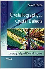 Crystallography and Crystal Defects 2e (Paperback, 2)