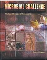 [중고] The Microbial Challenge: Human-Microbe Interactions (Hardcover)