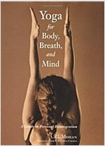 Yoga for Body, Breath, and Mind: A Guide to Personal Reintegration (Paperback, Revised)
