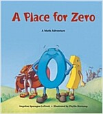 A Place for Zero: A Math Adventure (Paperback)