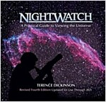 Nightwatch: A Practical Guide to Viewing the Universe (Spiral, 4, Fourth Edition)
