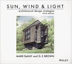 Sun, Wind & Light : Architectural Design           Strategies, 3rd Edition (Paperback, 3rd Edition)