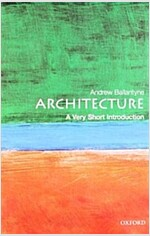 Architecture: A Very Short Introduction (Paperback)