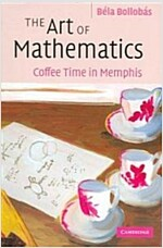 The Art of Mathematics : Coffee Time in Memphis (Paperback)
