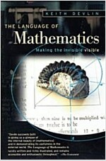 The Language of Mathematics: Making the Invisible Visible (Paperback)