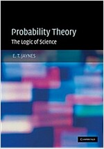 Probability Theory : The Logic of Science (Hardcover)