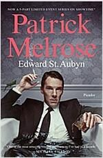 Patrick Melrose: The Novels (Paperback)