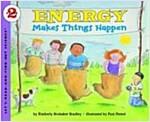 Energy Makes Things Happen (Paperback)