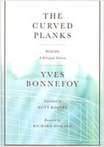 The Curved Planks: Poems (Paperback)