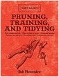 [중고] Pruning, Training, and Tidying: Bob's Basics (Hardcover)