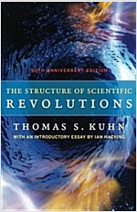 The Structure of Scientific Revolutions: 50th Anniversary Edition (Paperback, 4)
