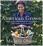 [중고] American Grown: The Story of the White House Kitchen Garden and Gardens Across America (Hardcover)